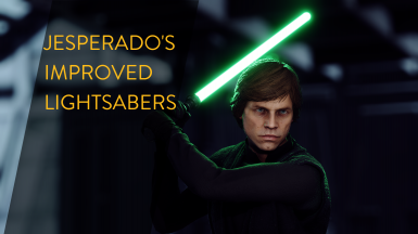 Jesperado's Improved Lightsabers