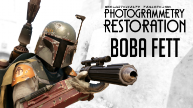 Photogrammetry Restoration - Boba Fett