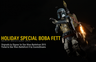 Slypear's Holiday Special Boba Fett - Star Wars Battlefront 2 Edition