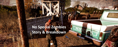 No Special Zombies Story and Breakdown