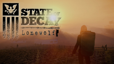 State Of Decay Lonewolf
