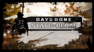 Days Gone - a State of decay mod