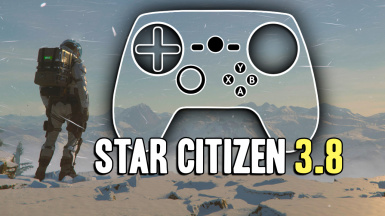 Star Citizen 3.10 - Steam Controller Config