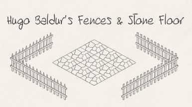 Hugo Baldur's Fences and Stone Floor