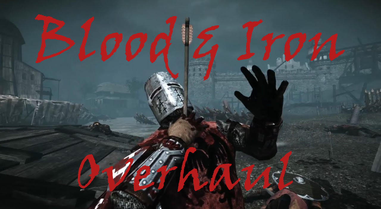 Blood and Iron Overhaul at Kingdom Come: Deliverance Nexus - Mods