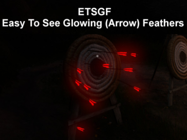 ETSGF - Easy to see glowing (Arrow) feathers