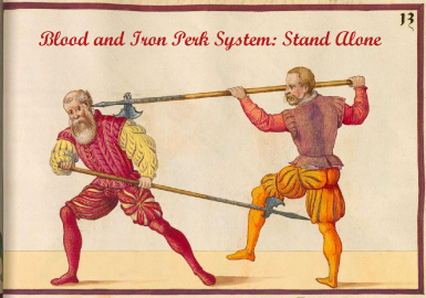 Blood and Iron Perk System stand-alone
