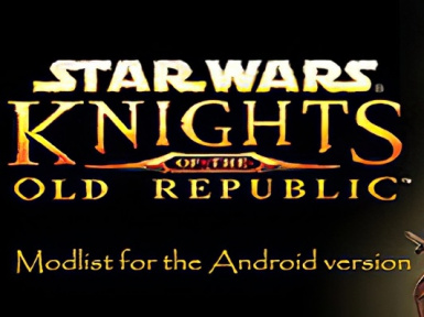 Kotor Modding Guide for Android