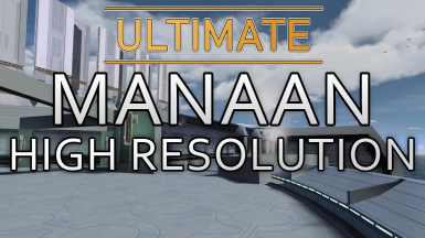 Ultimate Manaan High Resolution - HD Upscale
