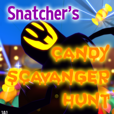 Snatcher's Candy Scavanger Hunt