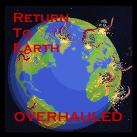 Return to Earth Overhauled
