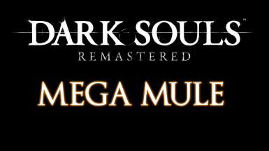Dark Souls Remastered Mega Mule