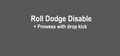 Roll Dodge Disable