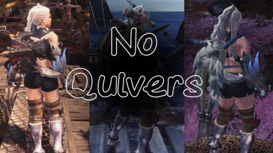 No Quivers