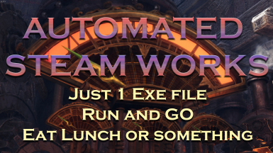 Automated Steamworks