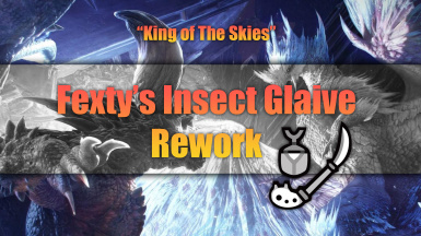 Fexty's Insect Glaive Rework
