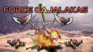 Force Gajalakas to appear (And More)
