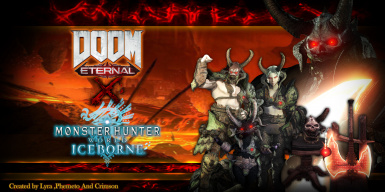 Doom Eternal X Monster Hunter world A Fanmade CrossOver
