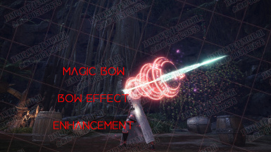 Magic Bow effect--effect enhancement with dantes' efx.
