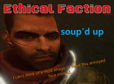 Ethical Faction 1.2 SOUP'D UP