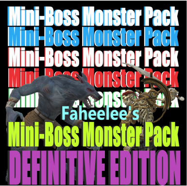 Faheelee's Mini-Boss Monster Pack (Additional Enemy Encounter Mod and QOL)