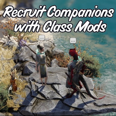 Recruit Companions with Class Mods
