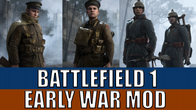 Battlefield 1 Early War MOD