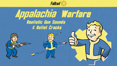 Appalachia Warfare - Realistic Gun Sounds Explosions and Bullet Cracks