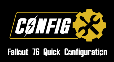 Fallout 76 Quick Configuration - INI-Editor and Mod Manager