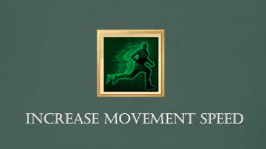 Increase Movement Speed NoneCombat