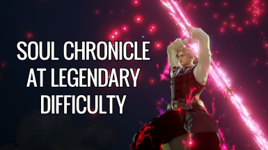 Soul Chronicle mode at Legendary difficulty