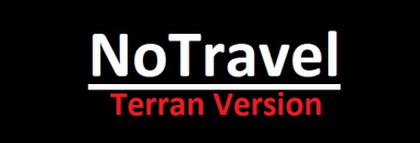 No Travel - Terran Version - Optional VRO Version