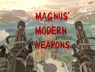 Magnus' Modern Weapons Pack
