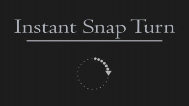 Instant Snap Turn