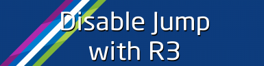Disable Jump with R3 (U10)