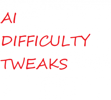 Enemy AI difficulty Tweaks (U7)