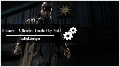Unshaven - A Bearded Lincoln Clay Mod