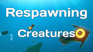 Respawning Creatures