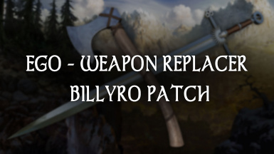 EGO - Enderal Weapon Replacement Billyro Patch