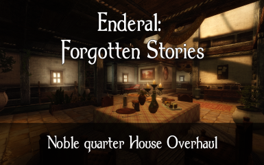 Enderal - Nobles Quarter Player home redone
