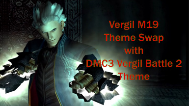 DMC3 Vergil Battle 2 Theme (Replacement for M19)