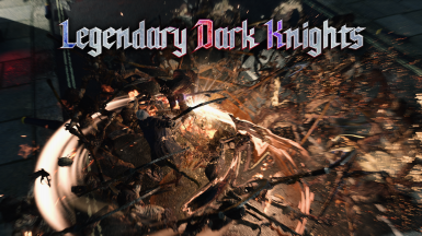 (OUTDATED) Legendary Dark Knights