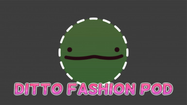 Ditto Fashion Pod