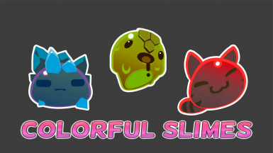 Colorful Slimes