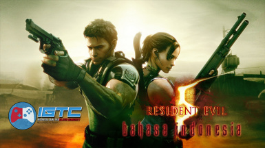 Resident Evil 5 Gold Edition Bahasa Indonesia MOD