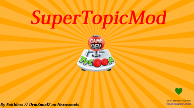SuperTopicMod - Biggest Topic MOD for GDT