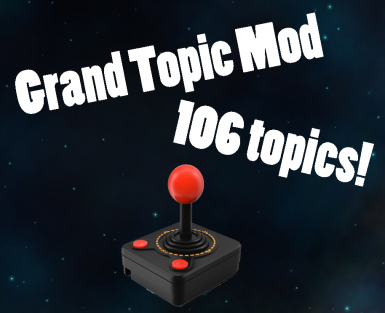 Grand Topic Mod