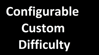 Configurable Custom Difficulty