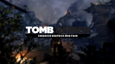 Tomb Raider Enhanced Graphics Mod Pack