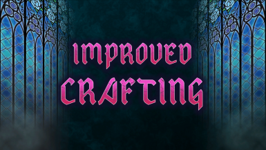 Improved Crafting